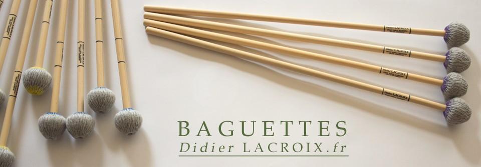Baguettes Didier Lacroix